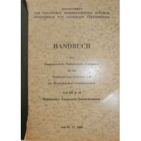Handbuch Medizinischer Truppenteil / Sanitätskompanie
