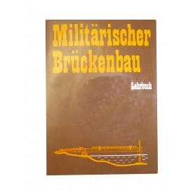 Militärischer Brückenbau 2. Auflage