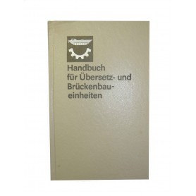 Handbuch für Übersetz- und Brückenbaueinheiten 1. Auflage